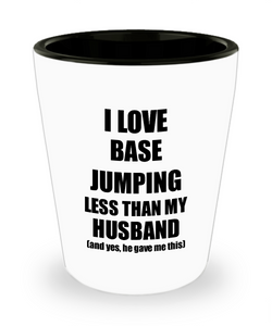 Base Jumping Wife Shot Glass Funny Valentine Gift Idea For My Spouse From Husband I Love Liquor Lover Alcohol 1.5 oz Shotglass-Shot Glass