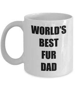 Fur Dad Mug Funny Gift Idea for Novelty Gag Coffee Tea Cup-Coffee Mug