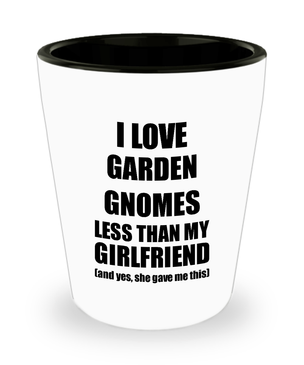 Garden Gnomes Boyfriend Shot Glass Funny Valentine Gift Idea For My Bf From Girlfriend I Love Liquor Lover Alcohol 1.5 oz Shotglass-Shot Glass