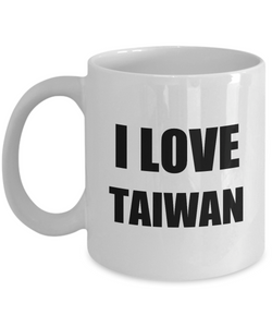 I Love Taiwan Mug Funny Gift Idea Novelty Gag Coffee Tea Cup-Coffee Mug