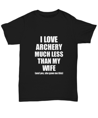 Archery Husband T-Shirt Valentine Gift Idea For My Hubby Unisex Tee-Shirt / Hoodie