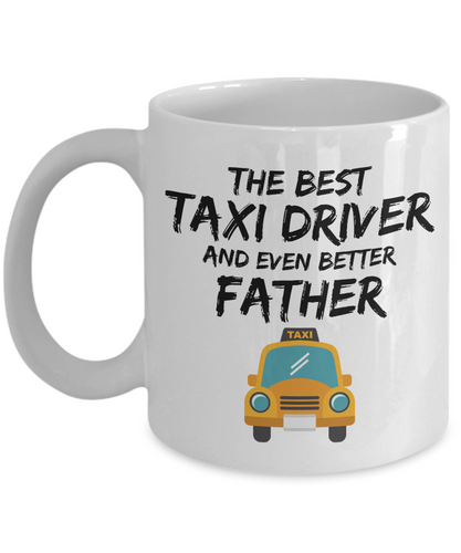 Taxi Driver Dad Mug - Best Taxi Driver Father Ever - Funny Gift for Cab Driver Daddy-Coffee Mug