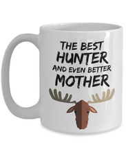 Load image into Gallery viewer, Hunter Mom Mug - Best Moose Hunter Mother Ever - Funny Gift for Deer Hunter Mama-Coffee Mug