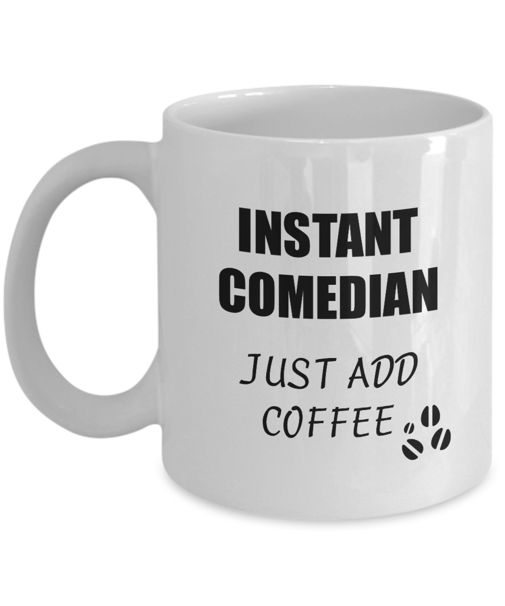 Comedian Mug Instant Just Add Coffee Funny Gift Idea for Corworker Present Workplace Joke Office Tea Cup-Coffee Mug