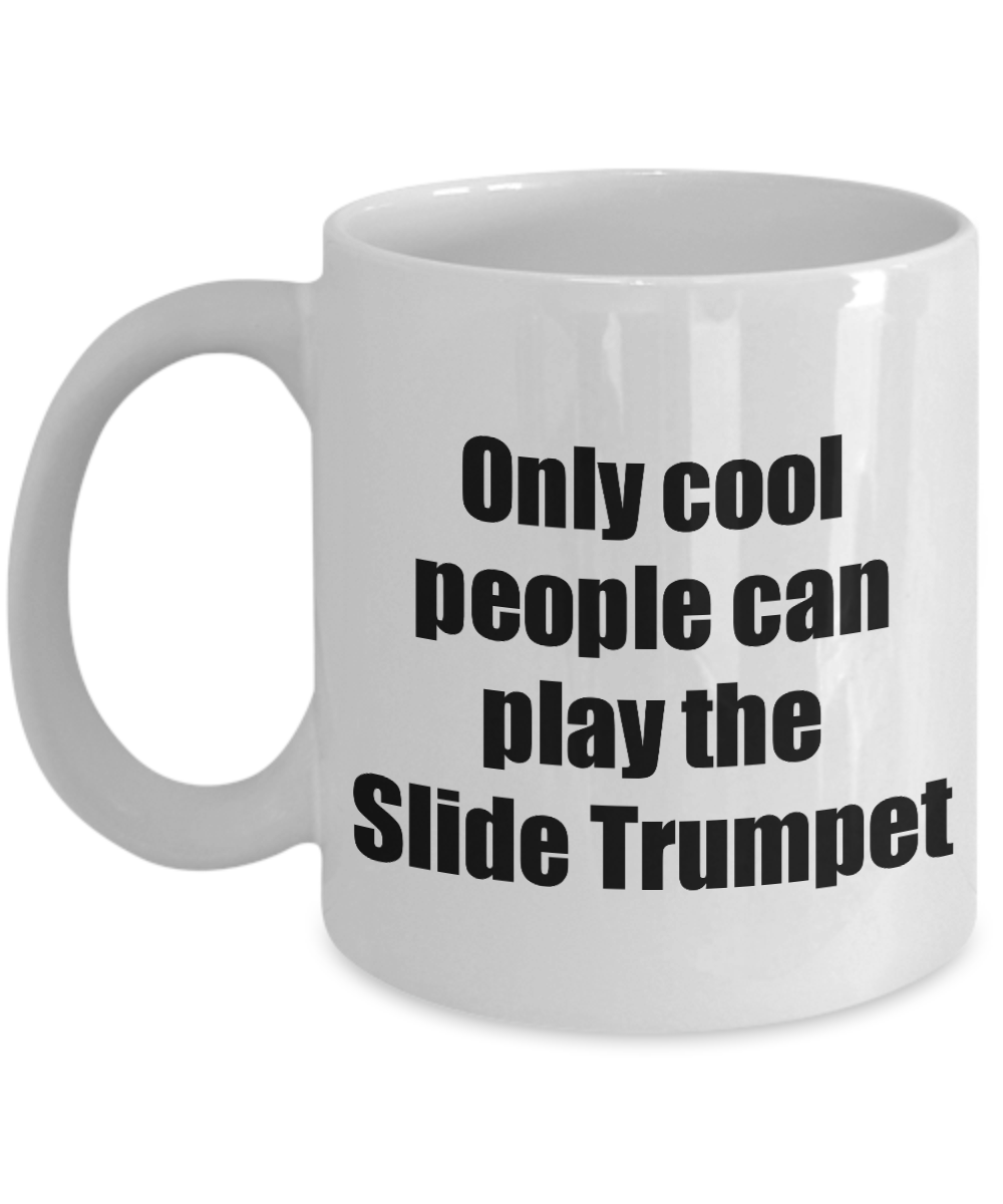 Slide Trumpet Player Mug Musician Funny Gift Idea Gag Coffee Tea Cup-Coffee Mug