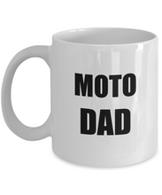 Load image into Gallery viewer, Moto Dad Mug Funny Gift Idea for Novelty Gag Coffee Tea Cup-Coffee Mug