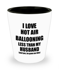 Hot Air Ballooning Wife Shot Glass Funny Valentine Gift Idea For My Spouse From Husband I Love Liquor Lover Alcohol 1.5 oz Shotglass-Shot Glass
