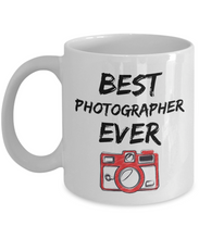 Load image into Gallery viewer, Photographer Mug - Best Photographer Ever - Funny Gift for Photograph-Coffee Mug