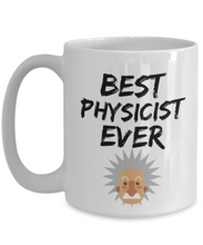 Load image into Gallery viewer, Physicist Mug Best Ever Physic Funny Gift for Coworkers Novelty Gag Coffee Tea Cup-Coffee Mug