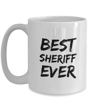 Load image into Gallery viewer, Sheriff Mug Best Sherif Ever Funny Gift for Coworkers Novelty Gag Coffee Tea Cup-Coffee Mug