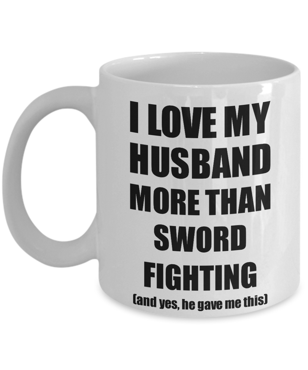 Sword Fighting Wife Mug Funny Valentine Gift Idea For My Spouse Lover From Husband Coffee Tea Cup-Coffee Mug