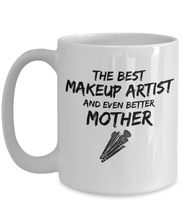 Load image into Gallery viewer, Makeup Artist Mom Mug Best Mother Funny Gift for Mama Novelty Gag Coffee Tea Cup-Coffee Mug