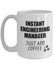 Load image into Gallery viewer, Engineering Manager Mug Instant Just Add Coffee Funny Gift Idea for Coworker Present Workplace Joke Office Tea Cup-Coffee Mug