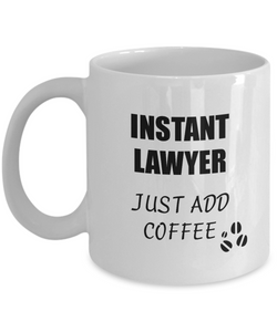 Lawyer Mug Instant Just Add Coffee Funny Gift Idea for Corworker Present Workplace Joke Office Tea Cup-Coffee Mug