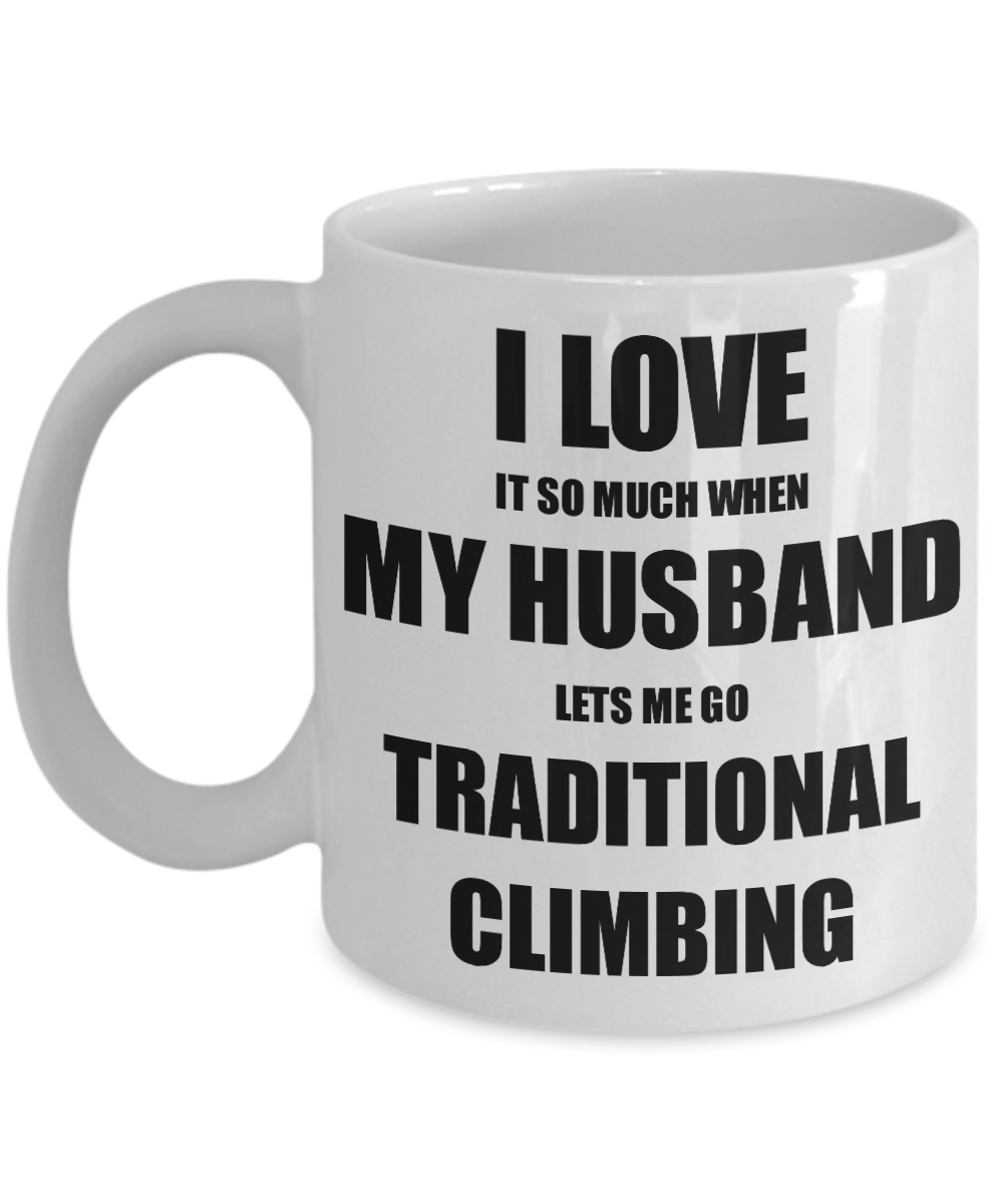 Traditional Climbing Mug Funny Gift Idea For Wife I Love It When My Husband Lets Me Novelty Gag Sport Lover Joke Coffee Tea Cup-Coffee Mug