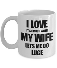Load image into Gallery viewer, Luge Mug Funny Gift Idea For Husband I Love It When My Wife Lets Me Novelty Gag Sport Lover Joke Coffee Tea Cup-Coffee Mug