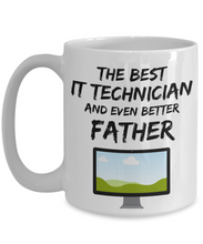 Load image into Gallery viewer, IT Technician Dad Mug - Best IT Technician Father Ever - Funny Gift for Nerd Daddy-Coffee Mug