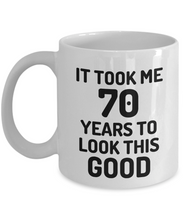 Load image into Gallery viewer, 70th Birthday Mug 70 Year Old Anniversary Bday Funny Gift Idea for Novelty Gag Coffee Tea Cup-[style]