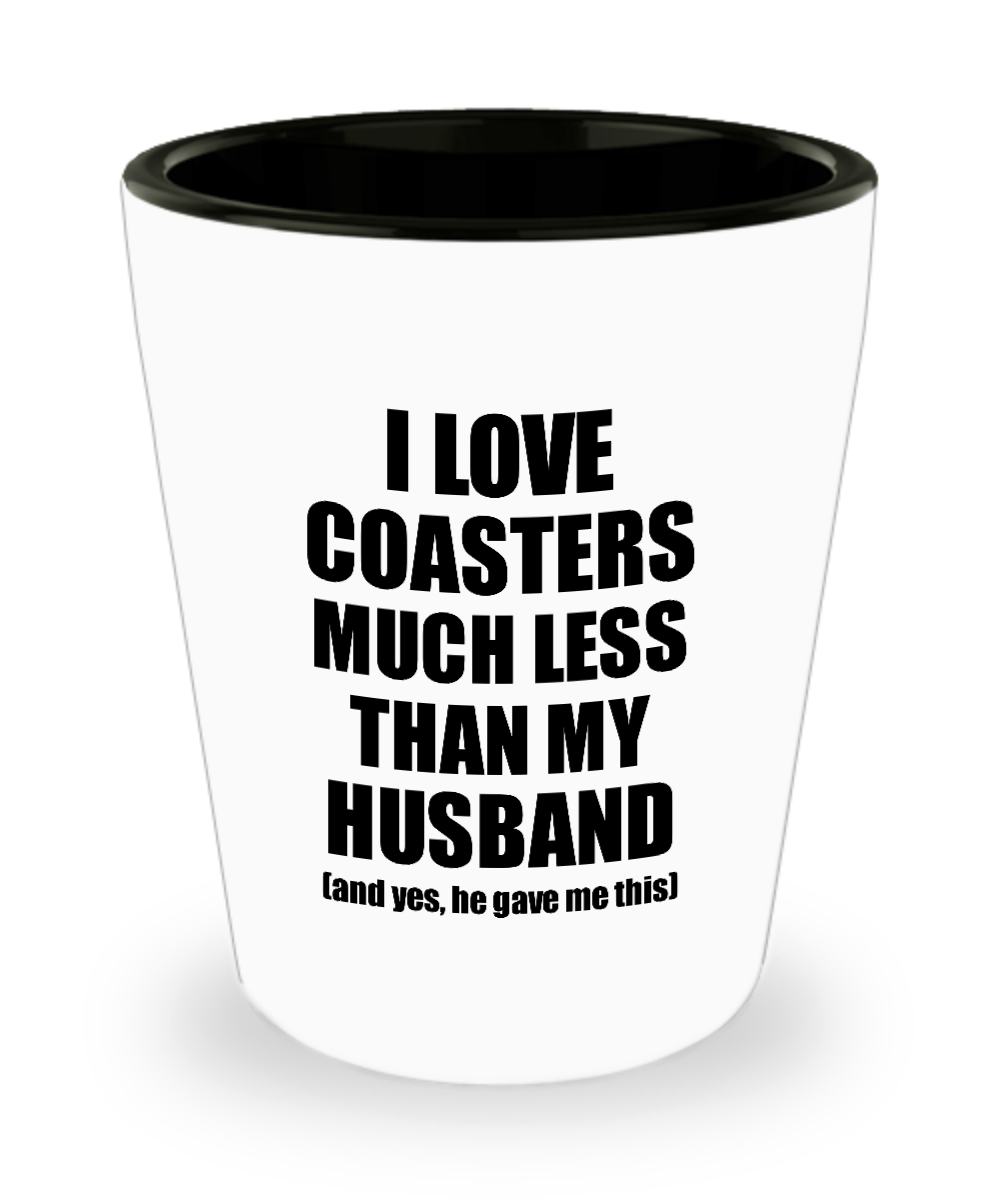 Coasters Wife Shot Glass Funny Valentine Gift Idea For My Spouse From Husband I Love Liquor Lover Alcohol 1.5 oz Shotglass-Shot Glass