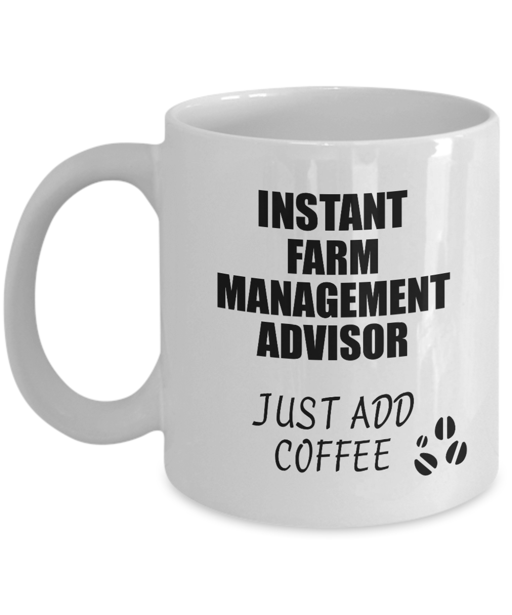 Farm Management Advisor Mug Instant Just Add Coffee Funny Gift Idea for Coworker Present Workplace Joke Office Tea Cup-Coffee Mug