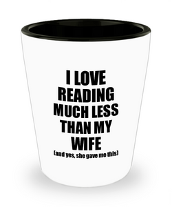 Reading Husband Shot Glass Funny Valentine Gift Idea For My Hubby From Wife I Love Liquor Lover Alcohol 1.5 oz Shotglass-Shot Glass