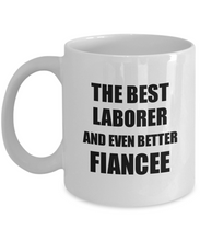 Load image into Gallery viewer, Laborer Fiancee Mug Funny Gift Idea for Her Betrothed Gag Inspiring Joke The Best And Even Better Coffee Tea Cup-Coffee Mug