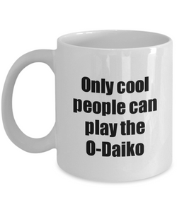O-Daiko Player Mug Musician Funny Gift Idea Gag Coffee Tea Cup-Coffee Mug