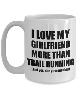 Trail Running Boyfriend Mug Funny Valentine Gift Idea For My Bf Lover From Girlfriend Coffee Tea Cup-Coffee Mug