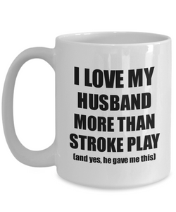 Stroke Play Wife Mug Funny Valentine Gift Idea For My Spouse Lover From Husband Coffee Tea Cup-Coffee Mug