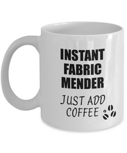 Load image into Gallery viewer, Fabric Mender Mug Instant Just Add Coffee Funny Gift Idea for Coworker Present Workplace Joke Office Tea Cup-Coffee Mug
