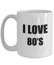 Load image into Gallery viewer, I Love 80s Mug For Women Funny Gift Idea Novelty Gag Coffee Tea Cup-Coffee Mug
