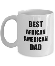 Load image into Gallery viewer, African American Dad Mug Funny Gift Idea for Novelty Gag Coffee Tea Cup-Coffee Mug