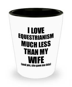 Equestrianism Husband Shot Glass Funny Valentine Gift Idea For My Hubby From Wife I Love Liquor Lover Alcohol 1.5 oz Shotglass-Shot Glass
