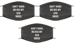 Funny CFO Face Mask Coworker Gift Office Gag Joke Saying Use My Voice Reusable Washable-Mask