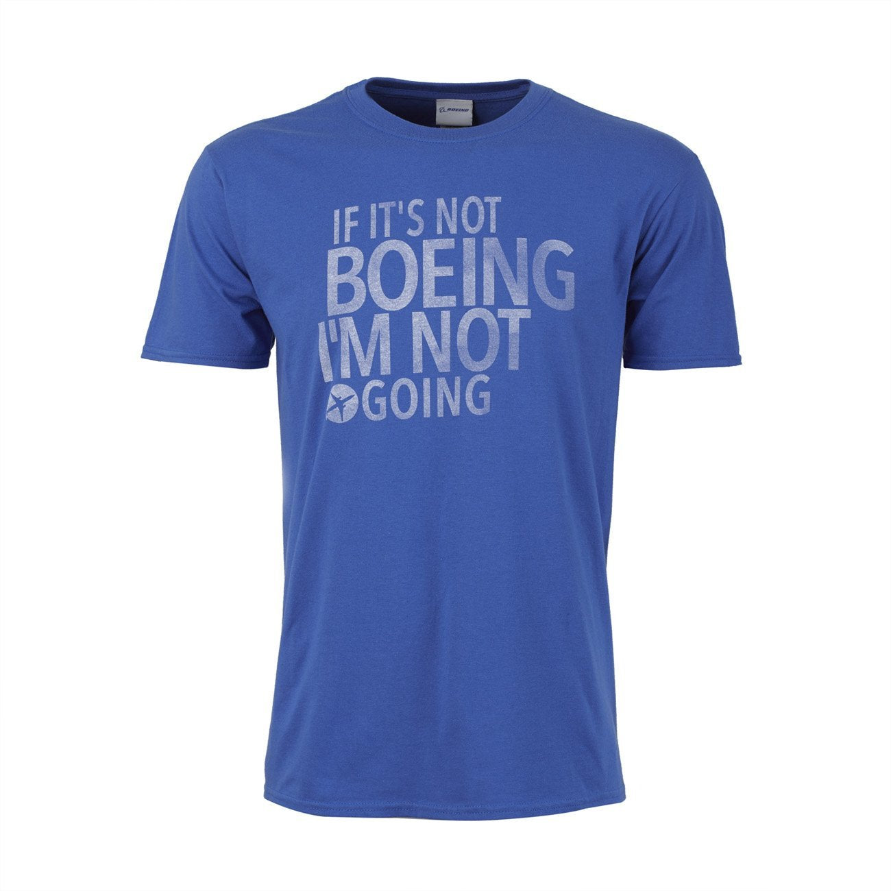"Copy of ""If it's not Boeing"" T-Shirt"
