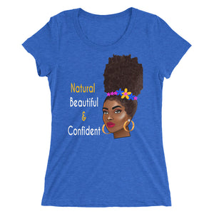 Natural Beautiful & Confident: Ladies' short sleeve T-shirt