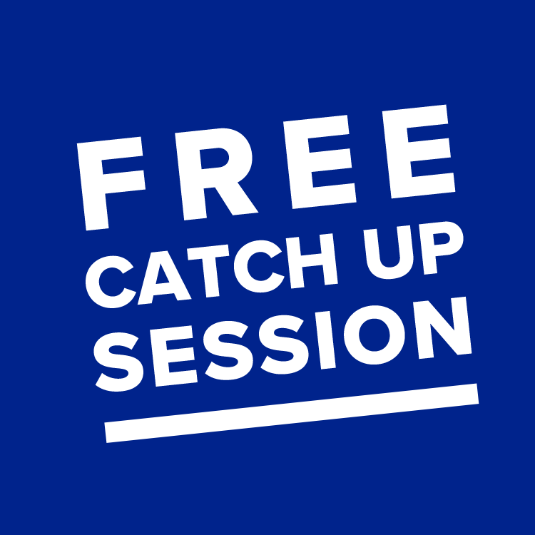 Event (FREE CATCH UP SESSION) Friday 30th OCT 11.15-12pm