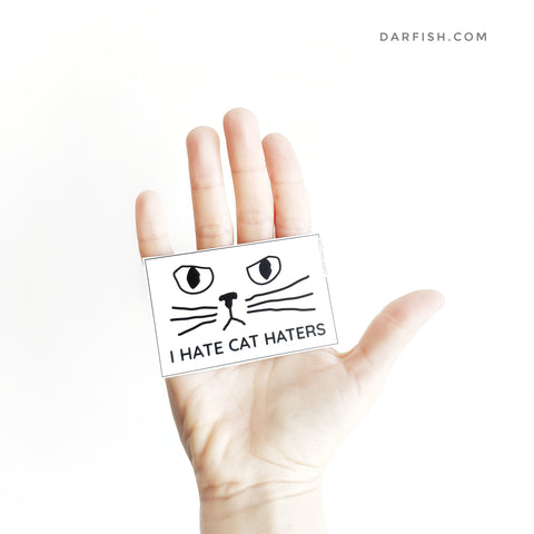 I Hate Cat Haters Sticker