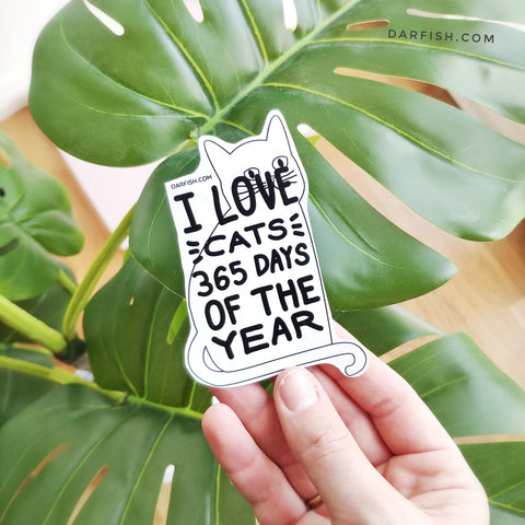 I love cats 365 days Sticker
