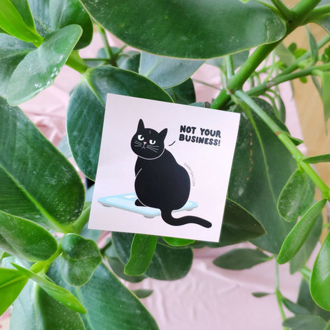 Not your Business Cat Sticker