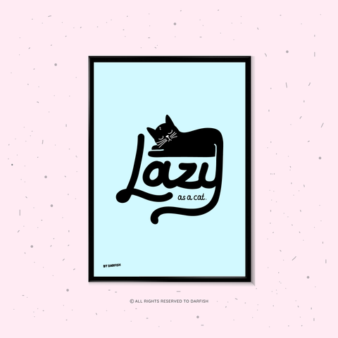 Lazy As A Cat A4 Print