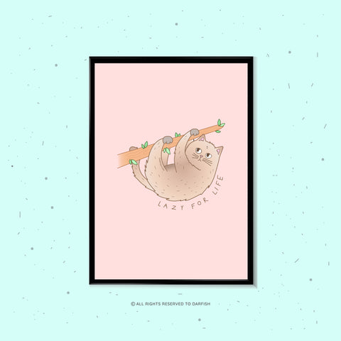 Sloth Lazy For Life Cat A4 Print