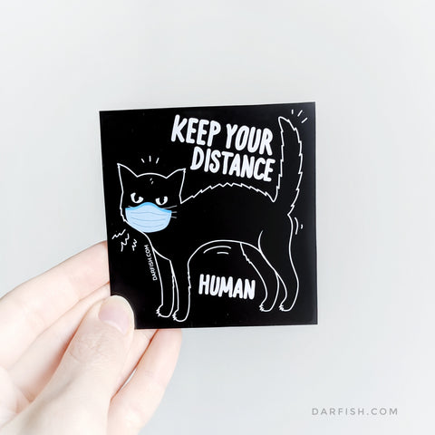 Keep your distance human cat Sticker