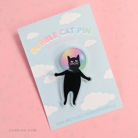 Bubble cat pin (100% recycled premium acrylic)