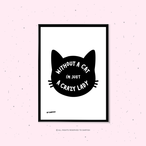 Crazy Cat Lady A4 Print