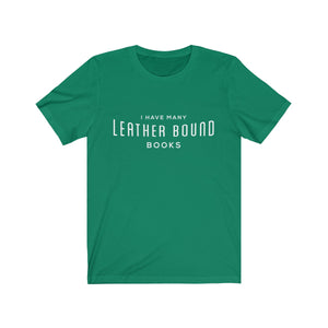 I Have Many Leather Bound Books - funny Anchorman Will Ferrell t-shirt