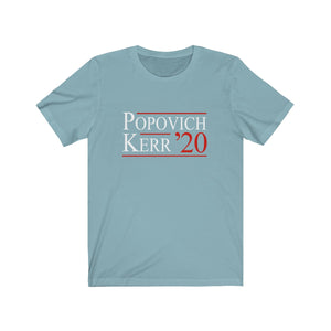 Popovich Kerr for President 2020 campaign t-shirt