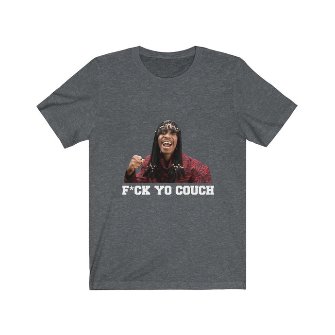 F*ck Yo Couch (Dave Chappelle Rick James t-shirt)