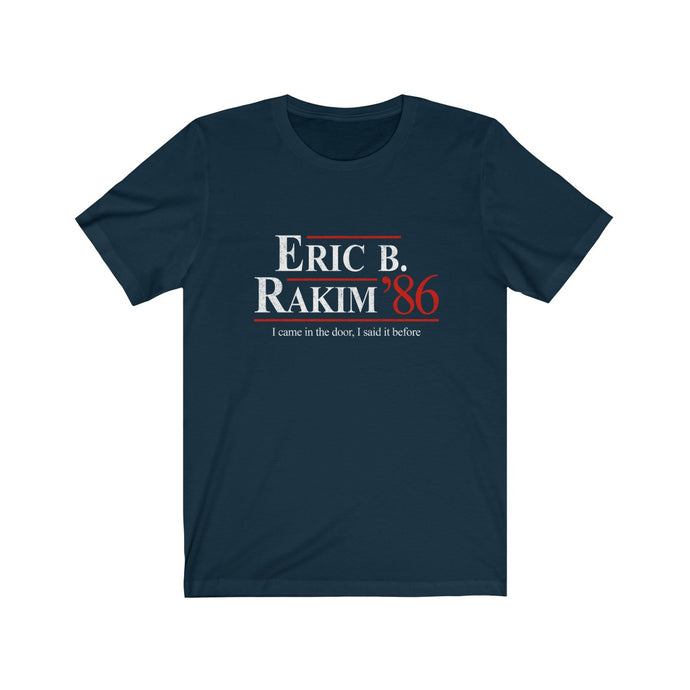 Eric B. and Rakim for President 86 - vintage design campaign t-shirt