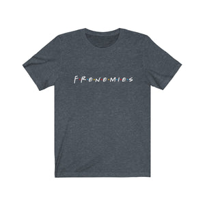Frenemies t-shirt